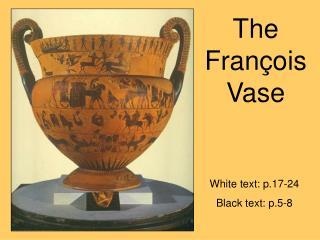 The Fran ois Vase