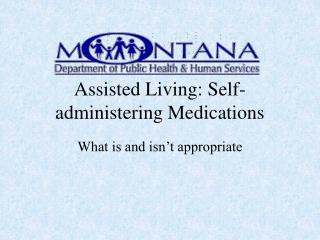assisted living: self-administering medications