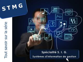 Sp cialit  S. I. G. Syst mes dinformation de gestion