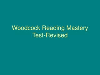 woodcock reading mastery test-revised