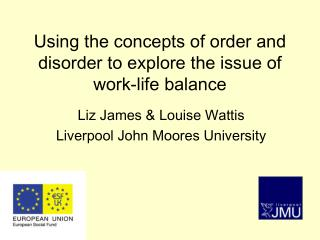 Using the concepts of order and disorder to explore the issue of work-life balance