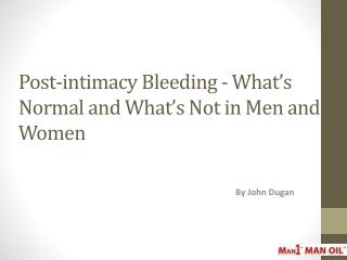 Post-intimacy Bleeding - What
