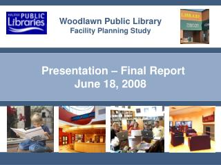 Presentation   Final Report June 18, 2008