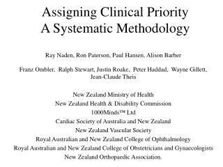 Assigning Clinical Priority A Systematic Methodology
