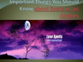 Important things you should know about spells in