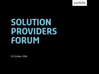 SOLUTION PROVIDERS FORUM