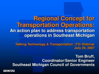 Regional Concept for Transportation Operations: An action plan to address transportation operations in Southeast Michiga