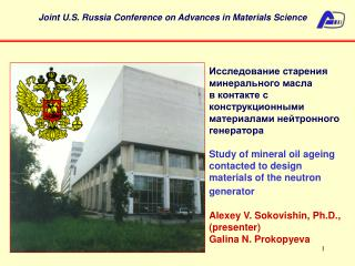 Study of mineral oil ageing contacted to design materials of the neutron generator   Alexey V. Sokovishin,