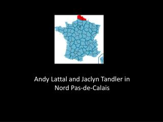 Andy Lattal and Jaclyn Tandler in Nord Pas-de-Calais