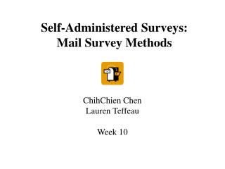 self-administered surveys:  mail survey methods