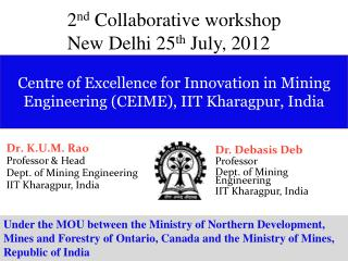 Centre of Excellence for Innovation in Mining Engineering CEIME, IIT Kharagpur, India