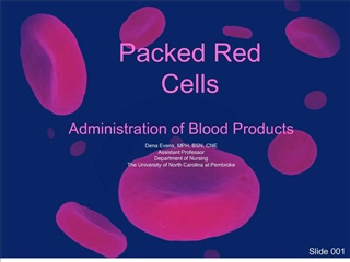 administration of blood products