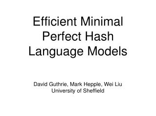 Efficient Minimal Perfect Hash Language Models