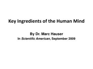 Key Ingredients of the Human Mind