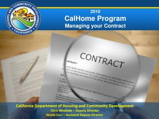2010 CalHome Program Managing your Contract