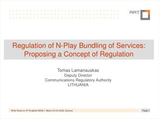 Regulation of N-Play Bundling of Services: Proposing a Concept of Regulation