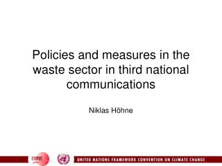 Policies and measures in the waste sector in third national communications