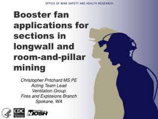 Booster fan applications for sections in longwall and room-and-pillar mining