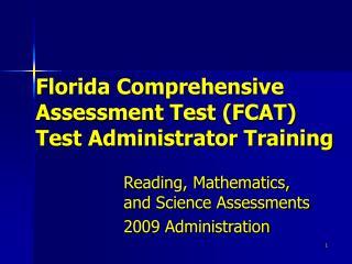 florida comprehensive  assessment test fcat test administrator training