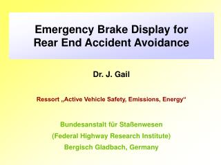 Emergency Brake Display for Rear End Accident Avoidance