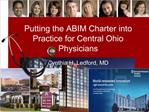 Putting the ABIM Charter into Practice for Central Ohio Physicians