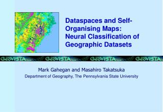 Dataspaces and Self- Organising Maps: Neural Classification of Geographic Datasets