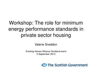 Workshop: The role for minimum energy performance standards in private sector housing