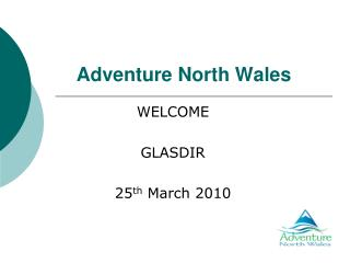 Adventure North Wales