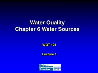 Water Quality Chapter 6 Water Sources