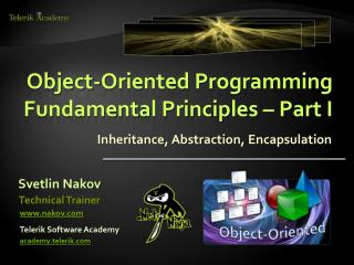 Object-Oriented Programming Fundamental Principles   Part I