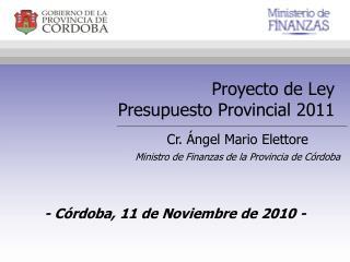Proyecto de Ley Presupuesto Provincial 2011