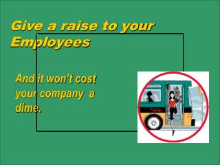 Give a raise to your Employees