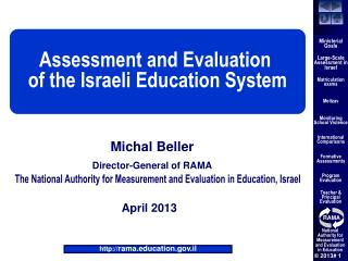 Assessment and Evaluation  of the Israeli Education System
