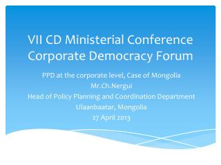 VII CD Ministerial Conference Corporate Democracy Forum