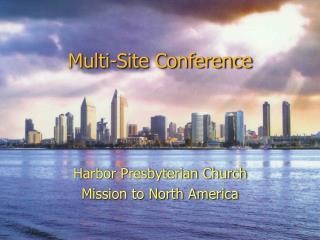 Multi-Site Conference