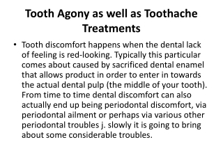 Tooth Agony as well as Toothache Treatments