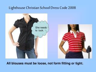 Lighthouse Christian School Dress Code 2008