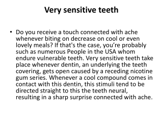 Very sensitive teeth