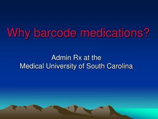 why barcode medications