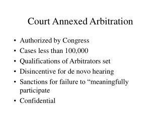 Court Annexed Arbitration