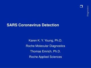 SARS Coronavirus Detection