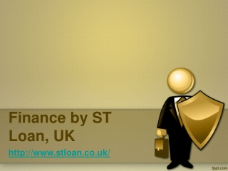 Finance by ST Loan, UK