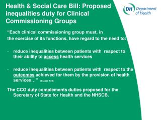 Health  Social Care Bill: Proposed inequalities duty for Clinical Commissioning Groups