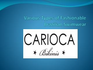 Various Types of Fashionable Brazilian Swimwear