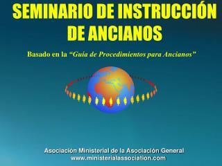 SEMINARIO DE INSTRUCCI N DE ANCIANOS