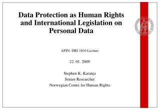 Data Protection as Human Rights and International Legislation on Personal Data