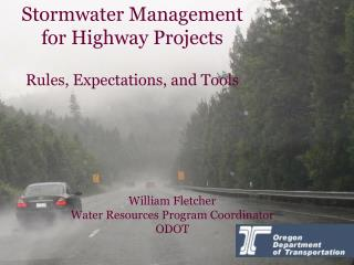 Stormwater Management for Highway Projects   Rules, Expectations, and Tools