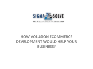 HOW VOLUSION ECOMMERCE DEVELOPMENT WOULD HELP YOUR BUSINESS?