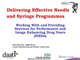 Delivering Effective Needle and Syringe Programmes