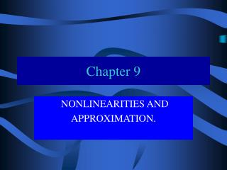NONLINEARITIES AND APPROXIMATION.